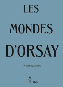 couverture Les Mondes d'Orsay
