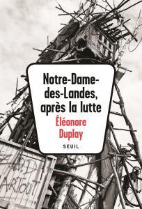 couverture Notre-Dame-des-Landes, après la lutte