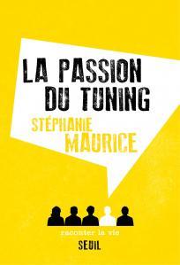 Couverture de l'ouvrage La Passion du tuning