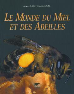 Le Monde du miel et des abeilles