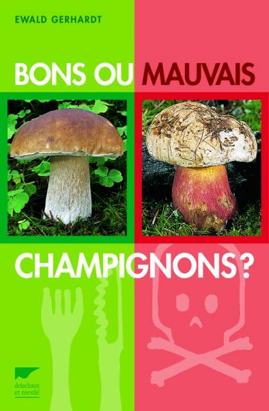 Bons ou mauvais champignons