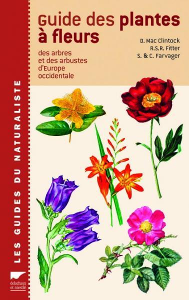 Guide des plantes à fleurs, arbres et arbustes