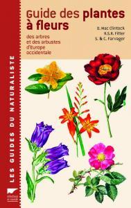 Guide des plantes à fleurs, des arbres et des arbustes d'Europe occidentale