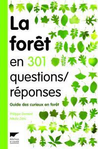 La Forêt en 301 questions réponses