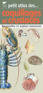 Petit atlas des coquillages et crustacés