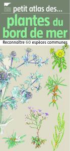 Petit atlas des plantes du bord de mer