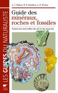 Guide des minéraux, roches et fossiles