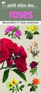 Petit atlas des roses