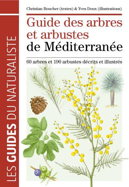 Guide des arbres et arbustes de Méditerranée