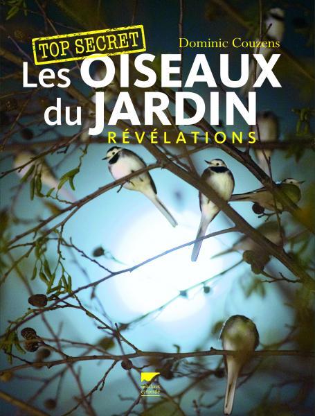Les oiseaux du jardin, révélations