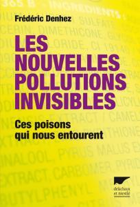 Les nouvelles pollutions invisibles
