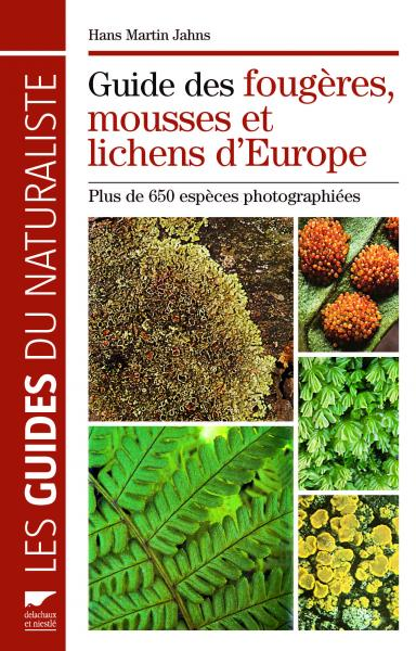 Guide des fougères, mousses et lichens d'Europe