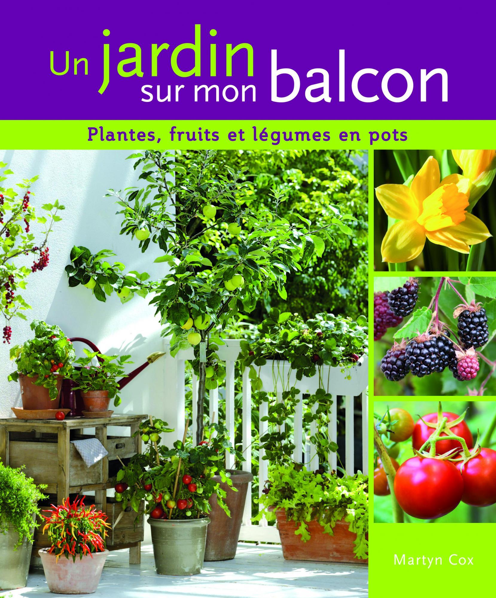 Un jardin sur mon balcon martyn cox delachaux et niestl - Jardin sur un balcon ...