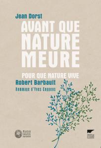 Avant que nature meure, pour que nature vive