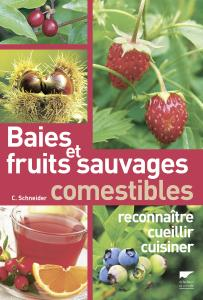 Baies et fruits sauvages comestibles
