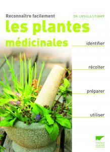Reconnaître facilement les plantes médicinales