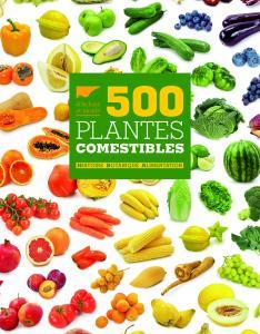 500 Plantes comestibles