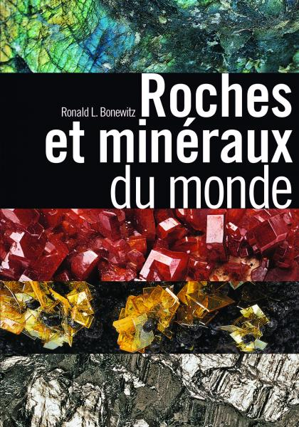 Roches et minéraux du monde