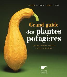 Grand guide des plantes potagères