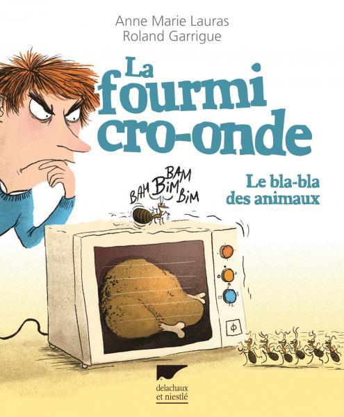 La Fourmi cro-onde