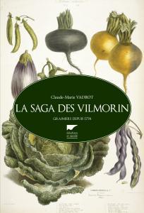 La saga des Vilmorin