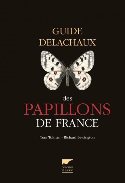 Guide Delachaux des papillons de France