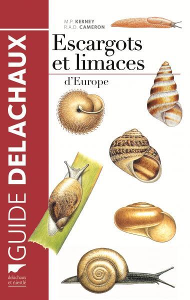 Escargots et limaces d'Europe