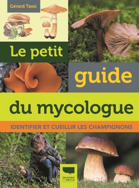 Le Petit guide du mycologue