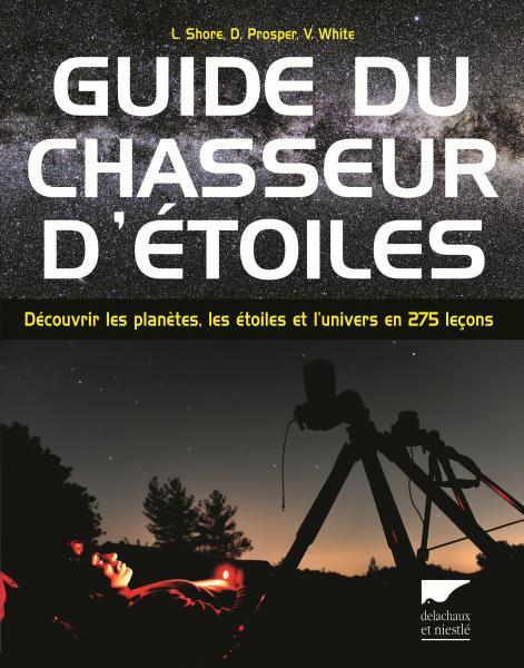 Guide du chasseur d'étoiles