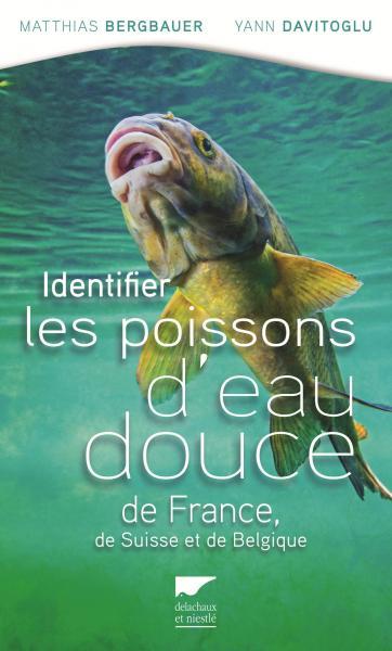 Identifier les poissons d'eau douce de France