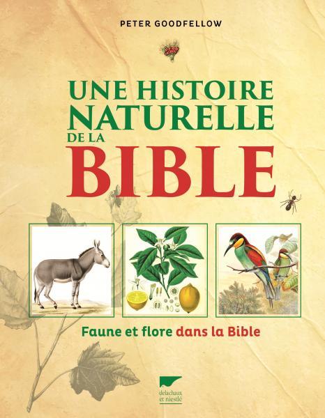 Une histoire naturelle de la Bible