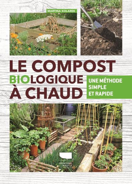 Le Compost biologique à chaud