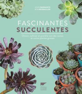 Fascinantes succulentes