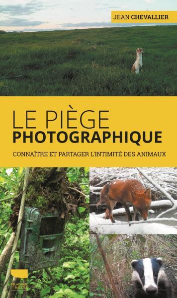 Le Piège photographique