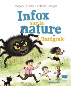 Infox sur la nature : l'intégrale