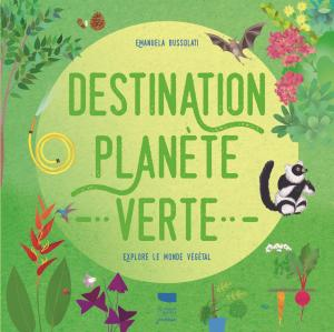 Destination planète verte
