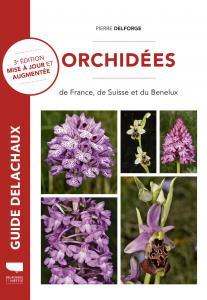 Orchidées de France, de Suisse et du Benelux