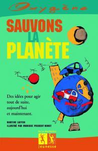 Couverture de l'ouvrage Sauvons la planète