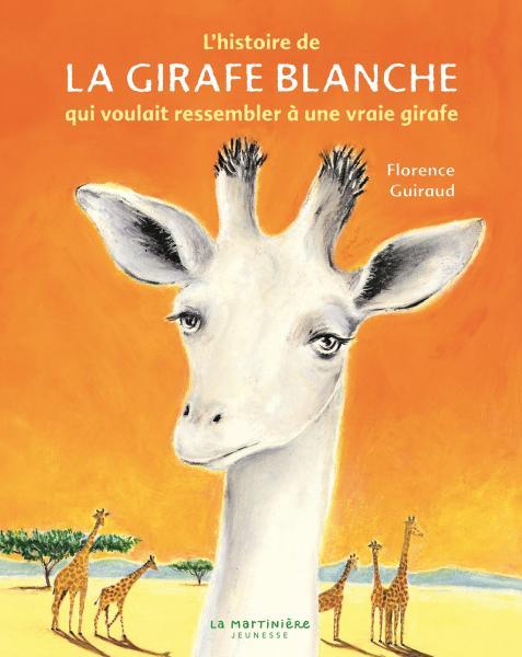 Couverture de l'ouvrage L'Histoire de la girafe blanche