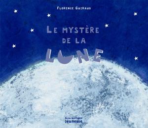 Couverture de l'ouvrage Le Mystère de la lune
