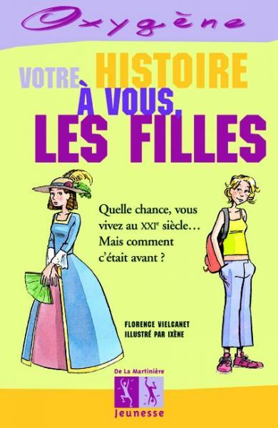 Couverture de l'ouvrage Votre histoire à vous, les filles
