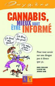 Couverture de l'ouvrage Cannabis, mieux vaut être informé