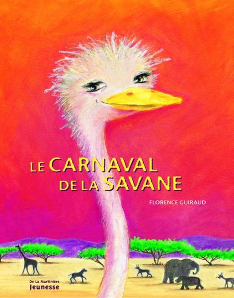 Couverture de l'ouvrage Le Carnaval de la savane