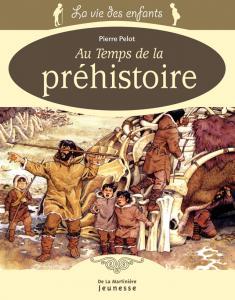 Couverture de l'ouvrage Au temps de la préhistoire
