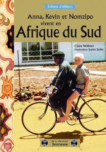 Couverture de l'ouvrage Anna, Kevin et Nomzipo vivent en Afrique du sud