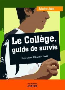 Couverture de l'ouvrage Le Collège, guide de survie