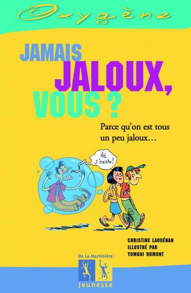 Couverture de l'ouvrage Jamais jaloux, vous ?