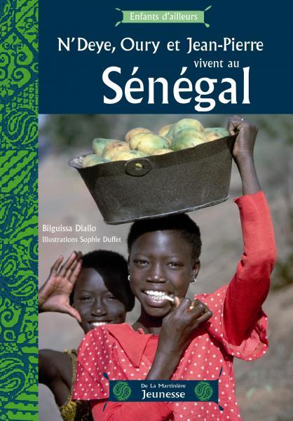 Couverture de l'ouvrage N'Deye, Oury et Jean-Pierre vivent au Sénégal