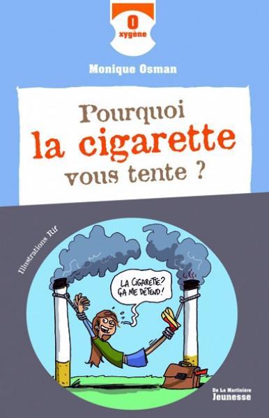 Couverture de l'ouvrage Pourquoi la cigarette vous tente ?