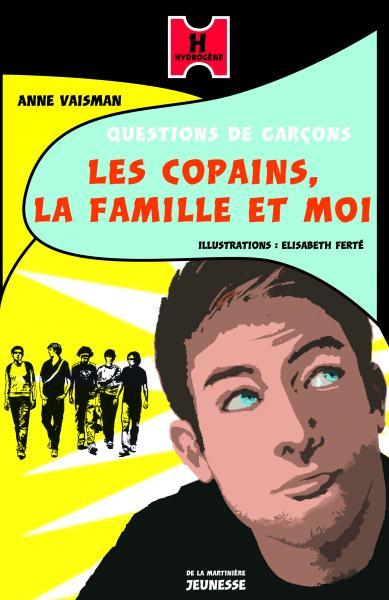 Couverture de l'ouvrage Les Copains, la famille et moi